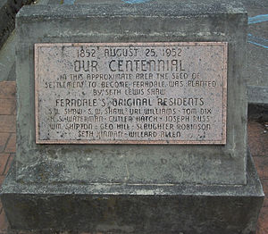 Ferndale, California -  The marble Centennial Plaque for Ferndale, California, on Main Street in Ferndale, erected in 1952.