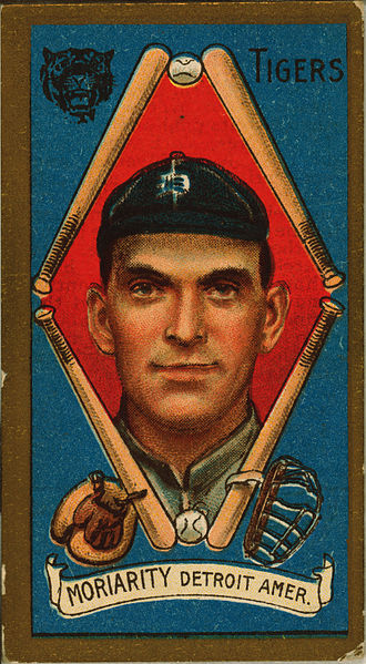 George Moriarty - A baseball card of Moriarty as a member of the Detroit Tigers in 1911.
