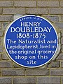 Henry Doubleday 1808-1875 The naturalist and lepidopterist lived in the original grocery shop on this site.jpg