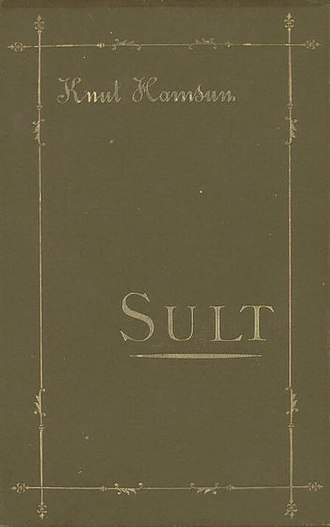 1890 in Norway - Sult, by Knut Hamsun.
