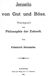 <i>Beyond Good and Evil</i> 1886 book by Friedrich Nietzsche