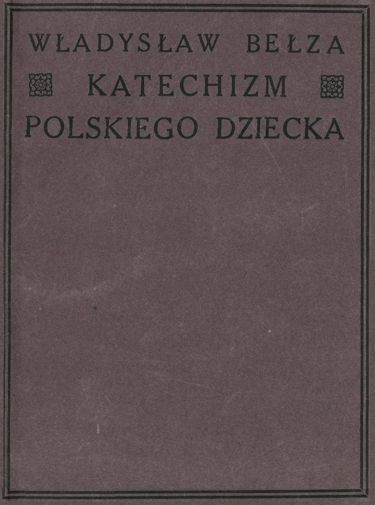 Katechizm Polskiego Dziecka Zbiór Wierszy Wikipedia