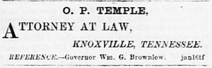 Oliver Perry Temple - 1866 advertisement for Temple in the Knoxville Whig