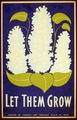 Let them grow LCCN98517179.tif