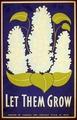 Let them grow LCCN98517179.tif