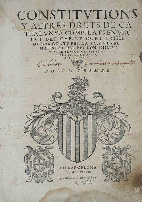 Llibre de les Constitucions de Catalunya compilat desprès de la Cort de Felip II a la vila de Montsó de 1585.jpg