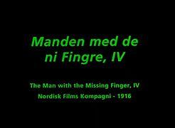 File:Manden med de ni Fingre IV (1916).webm