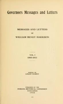 Messages and Letters of William Henry Harrison Vol. 1.djvu