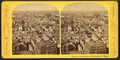 Panorama from Bunker Hill monument, west, from Robert N. Dennis collection of stereoscopic views.png