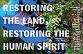 Restoring the Land, Restoring the Human Spirit (6967500315).jpg