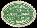 Siegelmarke Gemeindeverwaltung Grossolbersdorf - Amtshauptmannschaft Marienberg W0253203.jpg
