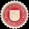 Siegelmarke Magistrat und Polizei Verwaltung - Freienwalde an der Oder W0221849.jpg