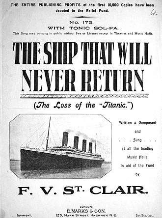 "RMS Titanic in popular culture - ""The Ship That Will Never Return"", a song about the Titanic disaster by F.V. St Clair"