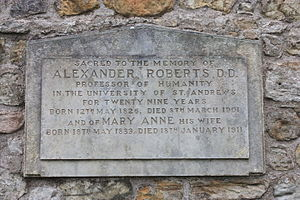 Alexander Roberts - The grave of Prof Alexander Roberts, St Andrews Cathedral churchyard