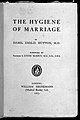 "Title page of I. E. Hutton's ""The Hygiene of Marriage"" Wellcome L0033336.jpg"