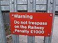 Tyseley Station - sign - Warning - Do not trespass on the Railway Penalty £1000 (6155343711).jpg