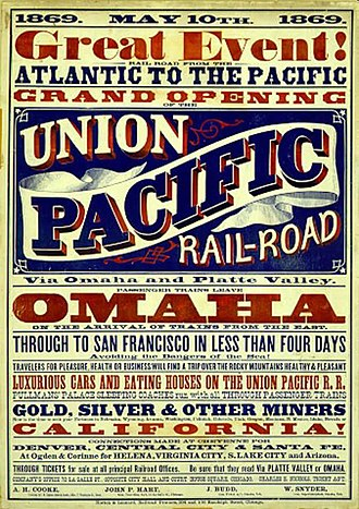 History of the Union Pacific Railroad - Poster for UP railroad opening-day, 1869.