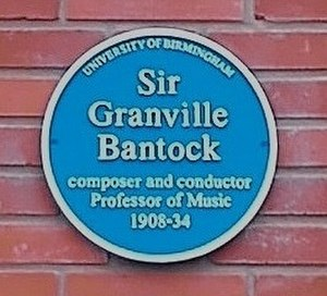 Granville Bantock - University of Birmingham - blue plaque