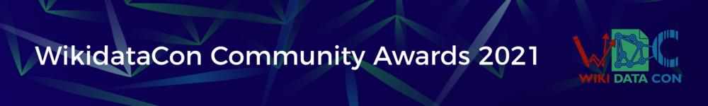 WikidataCon Community Awards 2021 banner.png
