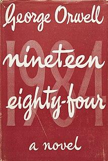<i>Nineteen Eighty-Four</i> 1949 dystopian novel by George Orwell