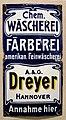 A. & G. Dreyer Hannover Chemische Wäscherei Amerikanische Feinwäscherei Annahme hier Frankfurter Emaillirwerke, NeuIsenburg, Historisches Museum Hannover.jpg