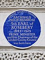ARCHIBALD PHILIP PRIMROSE 5th EARL of ROSEBERY 1847-1929) PRIME MINISTER and first Chairman of the London County Council was born here.jpg