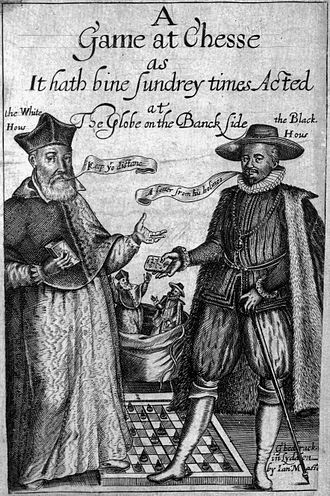 """A Game at Chess - Title page of the first printed edition. It depicts the Fat Bishop saying """"Keep your distance"""", and the Black Knight tempting him with """"A letter from his holiness"""". The characters' faces are caricatures of de Dominis and Gondomar."""