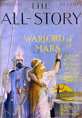 The Warlord of Mars - The Warlord of Mars was serialized in All-Story Magazine in 1913-14