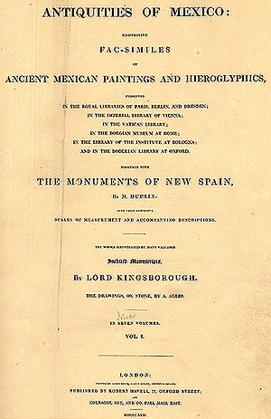 Edward King, Viscount Kingsborough - The title page of Antiquities of Mexico, volume 1.