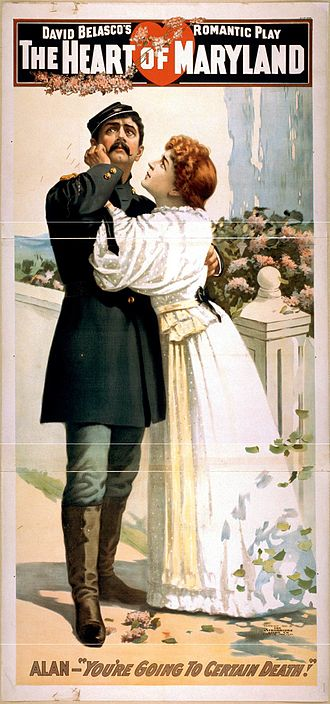 David Belasco - Poster for The Heart of Maryland with Maurice Barrymore and Mrs. Leslie Carter