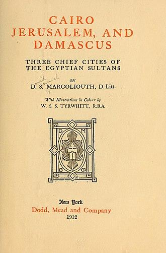 David Samuel Margoliouth - Cairo, Jerusalem, and Damascus, 1912 Cover