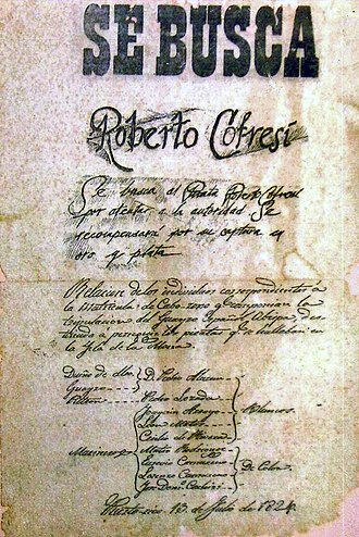 Wanted poster - An 1824 wanted poster issued by the Spanish Empire and offering a gold and silver bounty for the capture of pirate captain Roberto Cofresí.