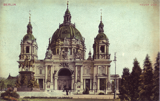 The Berlin Cathedral c. 1900 Dom, Berlin 1900.png