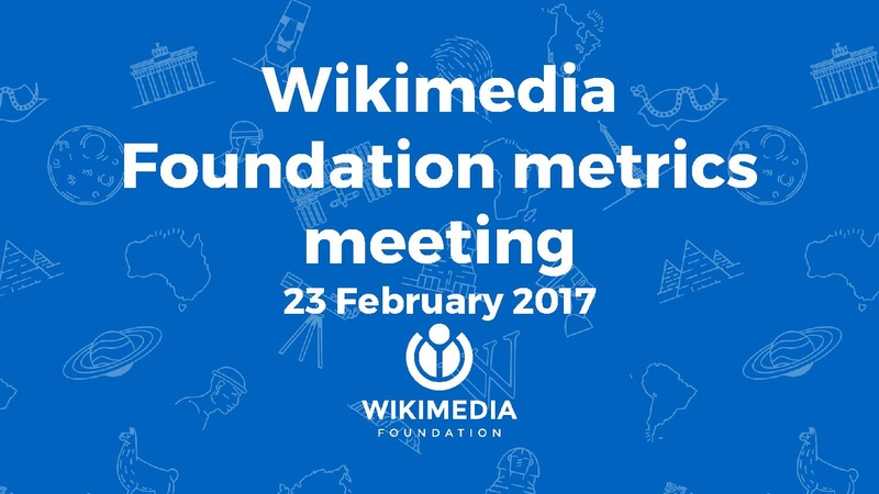 File:February 2017 Monthly Metrics Meeting.pdf