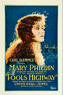<i>Fools Highway</i> 1924 film directed by Irving Cummings