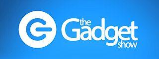 <i>The Gadget Show</i> British television series