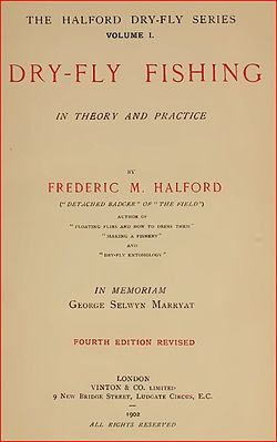 Halford-Title Page Dry Fly Fishing 1902.JPG