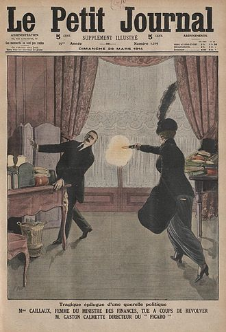 Henriette Caillaux - Cover illustration from Le Petit Journal (29 March 1914) depicting the assassination of Calmette by Madame Caillaux.