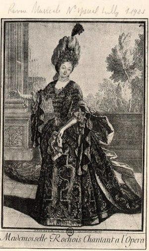 Marie Le Rochois - La Rochois