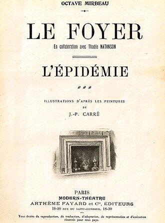 Octave Mirbeau - Le Foyer