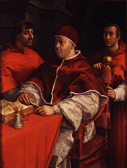 Pope Leo X with his cousins Giulio de' Medici (left, the future Pope Clement VII) and Luigi de' Rossi (right), whom he appointed as cardinal-nephews. Raffaello Sanzio - Ritratto di Leone X coi cardinali Giulio de' Medici e Luigi de' Rossi - Google Art Project.jpg