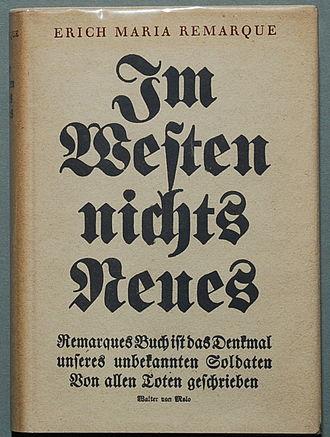 Erich Maria Remarque - Im Westen nichts Neues, 1929 original version.