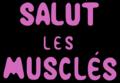 Salut les Musclés logo.png