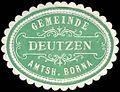 Siegelmarke Gemeinde Deutzen - Amtshauptmannschaft Borna W0253683.jpg