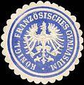 Siegelmarke Königliches Französisches Gymnasium W0225593.jpg