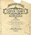 Standard atlas of Custer County, Nebraska - including a plat book of the villages, cities and townships of the county, map of the state, United States and world, patrons directory, reference LOC 2008622054-2.jpg