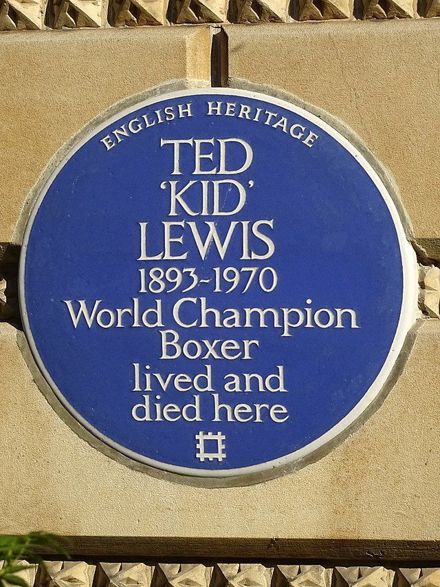 Ted Lewis blue plaque - Ted 'Kid' Lewis 1893-1970 World Champion Boxer lived and died here