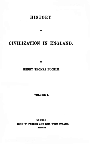 Henry Thomas Buckle - Title page of the first edition of History of Civilization in England.