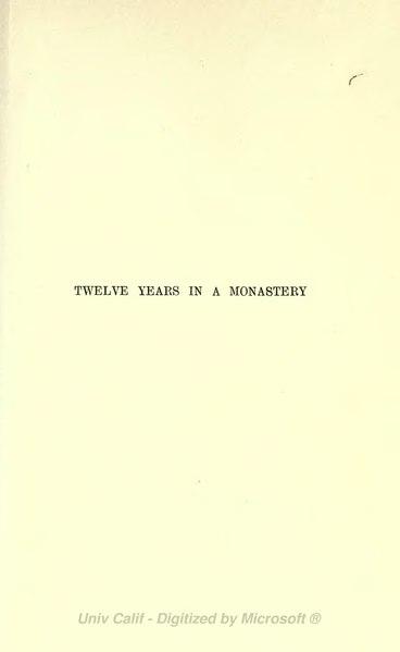 File:Twelve Years in a Monastery (1897).djvu