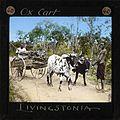 """Ox Cart, Livingstonia"", Malawi, ca.1910 (imp-cswc-GB-237-CSWC47-LS4-1-040).jpg"
